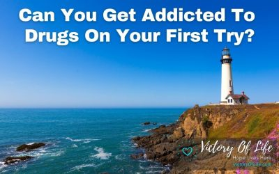 Can You Get Addicted To Drugs On Your First Try?