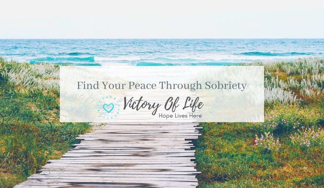 Find Your Peace Through Sobriety